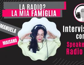 Radio o Podcast intervista con Emanuela Maisano